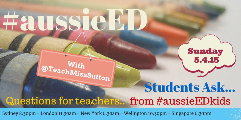 5mins until #aussieED starts with @TeachMissSutton asking questions from her students http://t.co/8lWtTLbv6f #ukedchat #edchatnz #sunchat