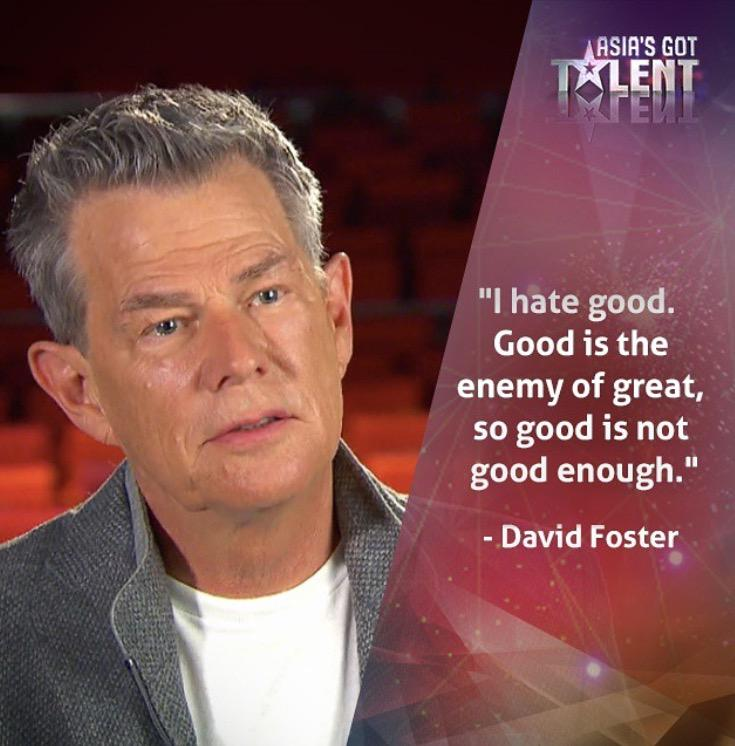 """""""Good"""" really is the enemy of """"great"""". #AsiasGotTalent #BeGreat http://t.co/zrhhPn0lv9"""