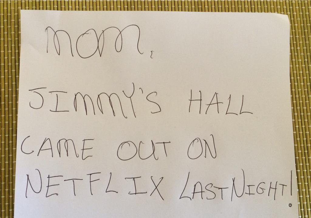 RT @julieward2_ward: Note from my teen this am who laughed at me paying for #JimmysHall #Film for 3 nights so I could watch @SixteenFilms h…