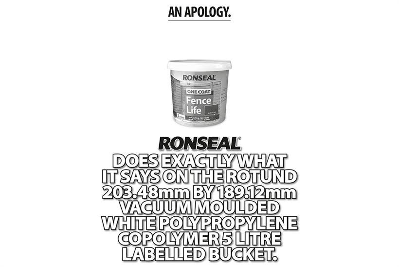 Ronseal issues 'apology' over 'it does exactly what it says on the tin' strapline http://t.co/hbzmntfFH4 @Campaignmag http://t.co/08S3K6kg2v