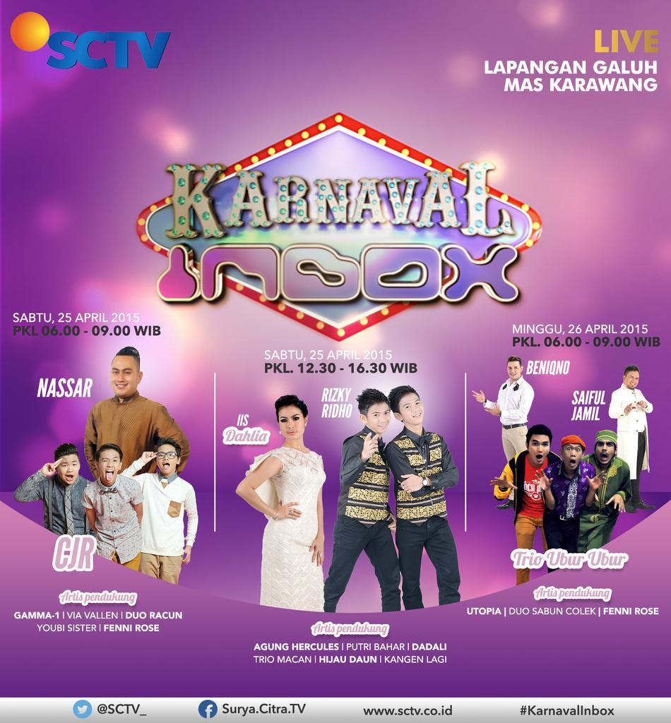 "Sctv: SCTV On Twitter: ""Nantikan #KarnavalInbox Tanggal 25 & 26"