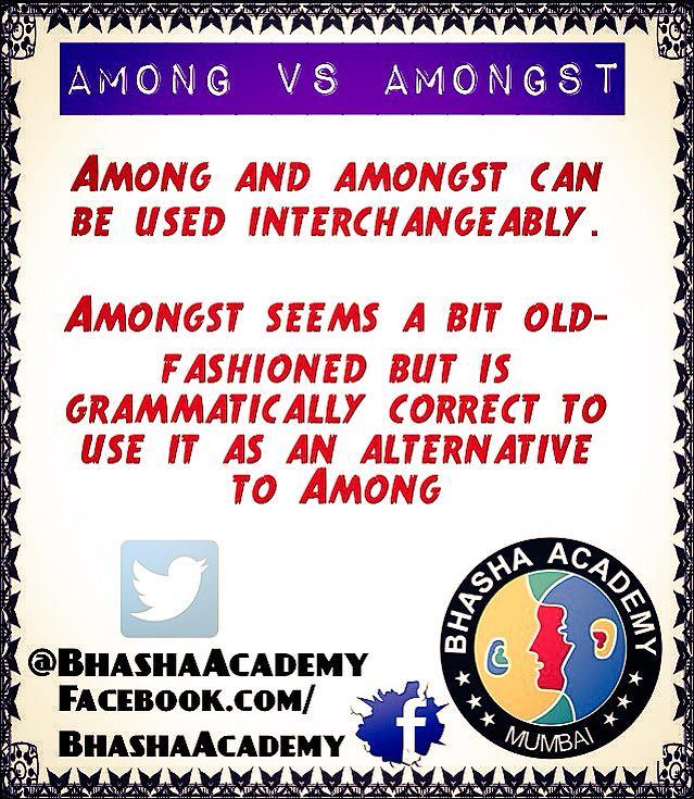bhasha academy on twitter among vs amongst englishexercises