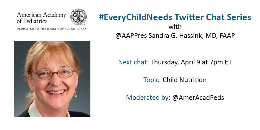 In 30 minutes, we'll discuss child nutrition w/ @AAPPres! Follow #everychildneeds to join in http://t.co/ywadsRvH9y