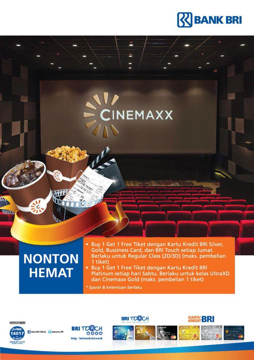 Bank Bri On Twitter Buy 1 Get 1 Free Ticket Di Cinemaxx Dengan Menggunakan Kartu Kredit Bri Info Lbh Lanjut Hubungi Call Bri 14017 Http T Co Ergpwiqx8v