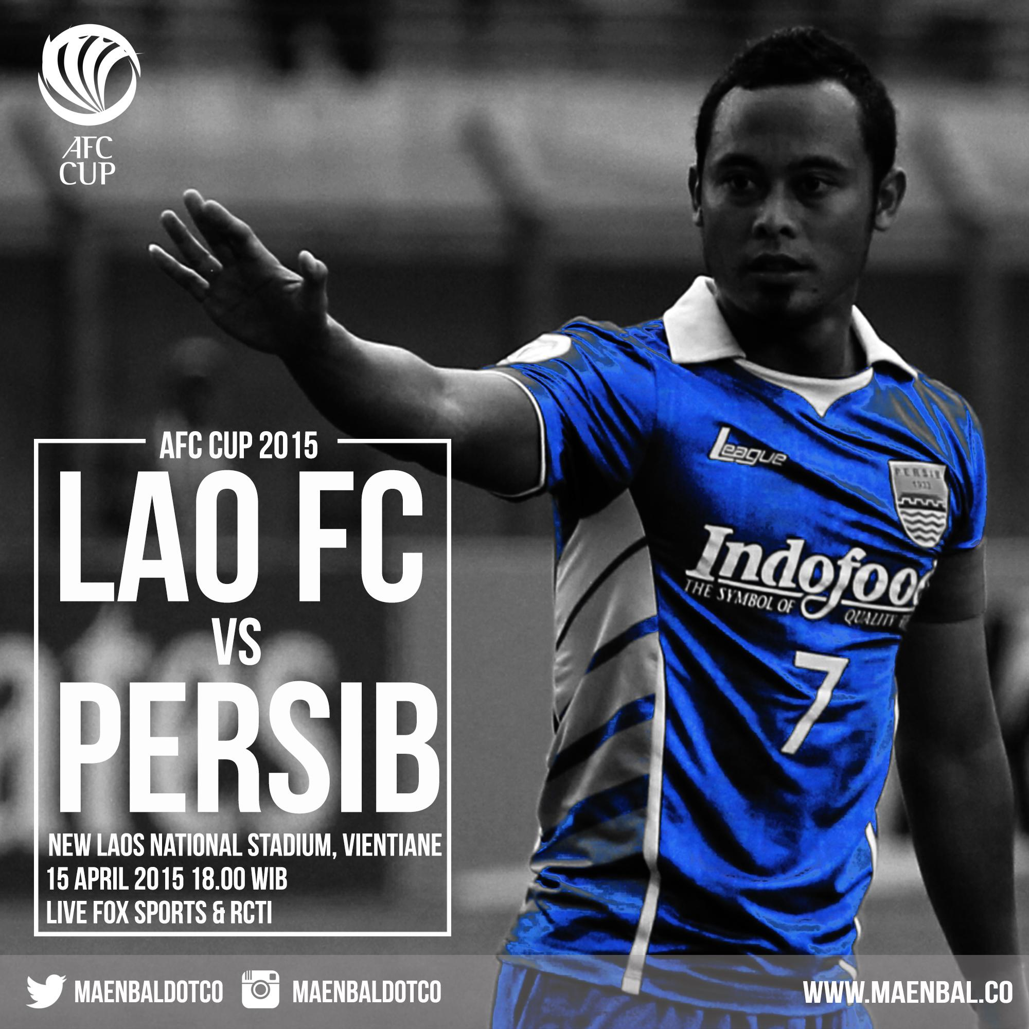 Lao FC vs Persib Bandung Piala AFC Cup 2015