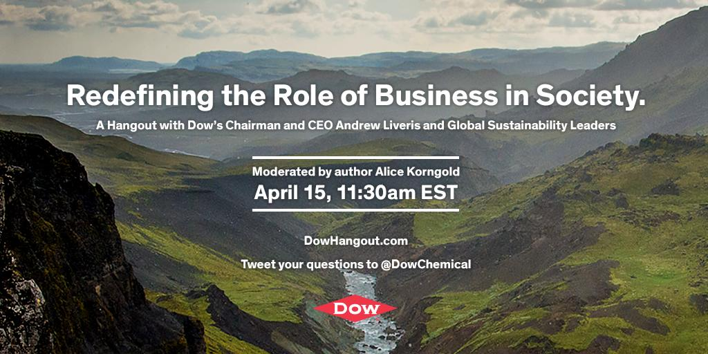 """""""Redefining the Role of Business in Society."""" Plse join @DowChemical Chairman & CEO & #Sustainability Thought Leaders http://t.co/fneY3GjItK"""