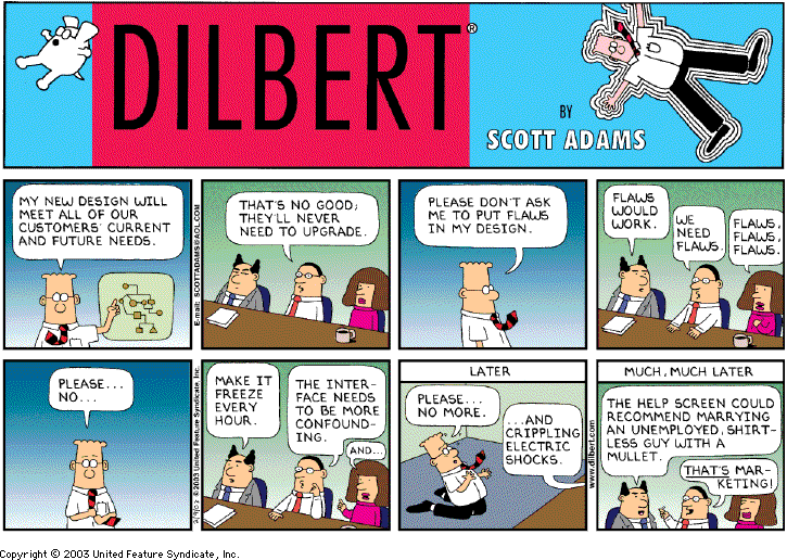 Every time I think about the Open Core model for #opensource I'm reminded of this classic Dilbert http://t.co/nd04N9zRYJ