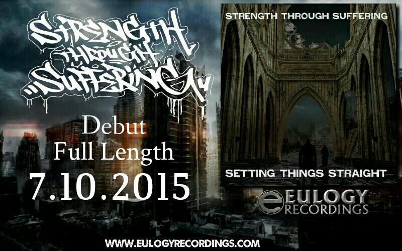 """Check out Strength Through Suffering  """"Setting Things Straight"""" on @eulogyrecords  7/10/15 worldwide http://t.co/yUDE2v4Bmt"""