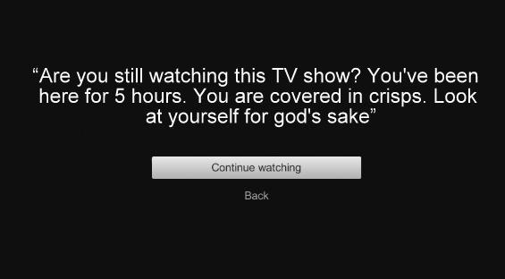 Honest Netflix... http://t.co/s3Ruv56BuS