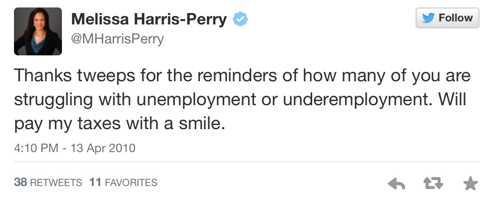 ".@MHarrisPerry 5 yrs ago you said ""I will pay my taxes with a smile."" Guess that was a lie. @Msnbc http://t.co/dl4vywgx9N"