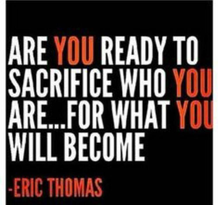 """Sacrifice Status: Eric Thomas On Twitter: """"Only Those Willing To Sacrifice"""