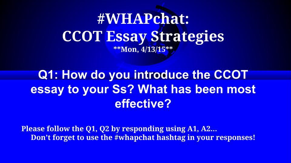 Thumbnail for #WHAPchat:  CCOT Essay Strategies