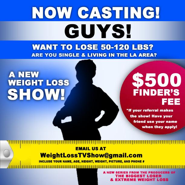 New TVshow is #casting #overweight #single #men in #LA looking for #weightloss&#fatloss.#fitness. Email is on poster!