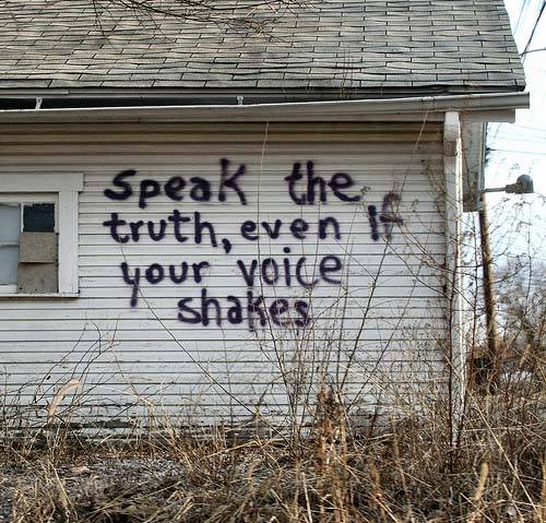 """Speak the Truth...""   PHOTO: http://t.co/Dhp8cRhqfv http://t.co/ujJgYZe6BI"