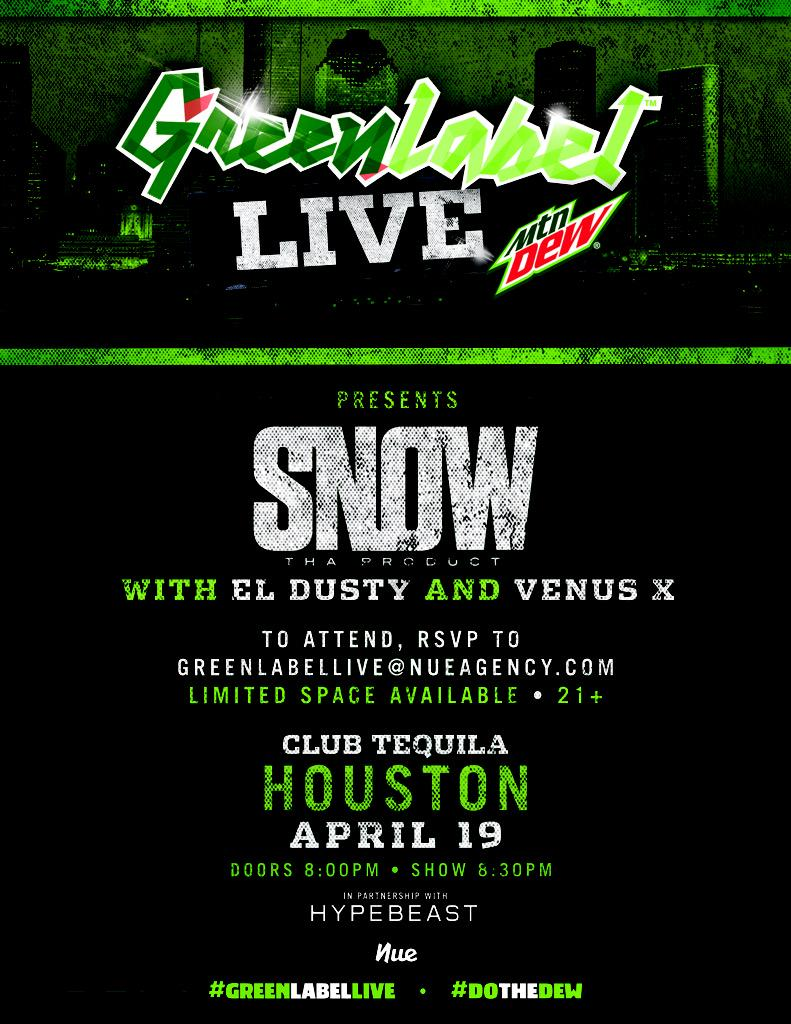 THIS SUNDAY IN HOUSTON!! @SnowThaProduct @djdus @VENUSXGG  #GreenLabelLive @greenlabel RSVP NOW!! http://t.co/396EWHKOJZ