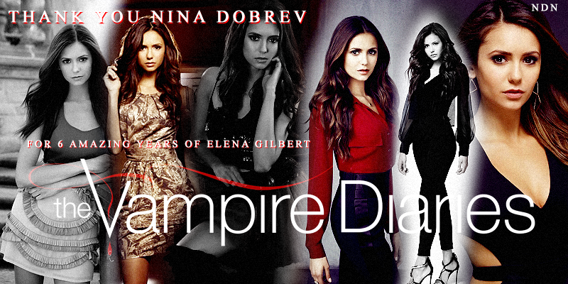 Thank You Nina Dobrev for 6 beautifully, amazing years of Elena Gilbert. <3 @ninadobrev @julieplec @paintaworld http://t.co/KeeuDtALXj