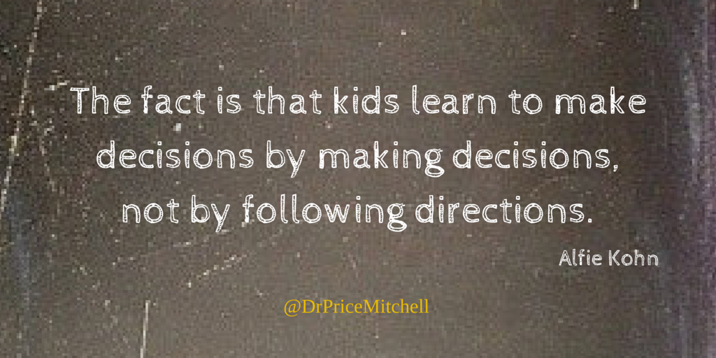 The fact is that #kids #learn to make decisions by making decisions, not by following directions. #quote http://t.co/Vr5HgkNsop