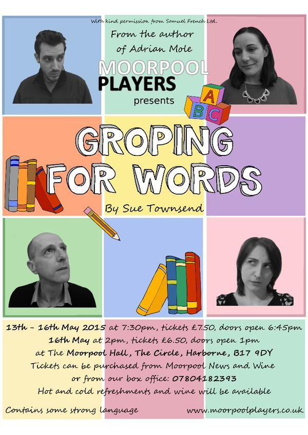 West Midlands Theatre On Twitter Groping For Words By Sue Townsend Next Production From Moorpoolplayers T Co Qfly5bieyr