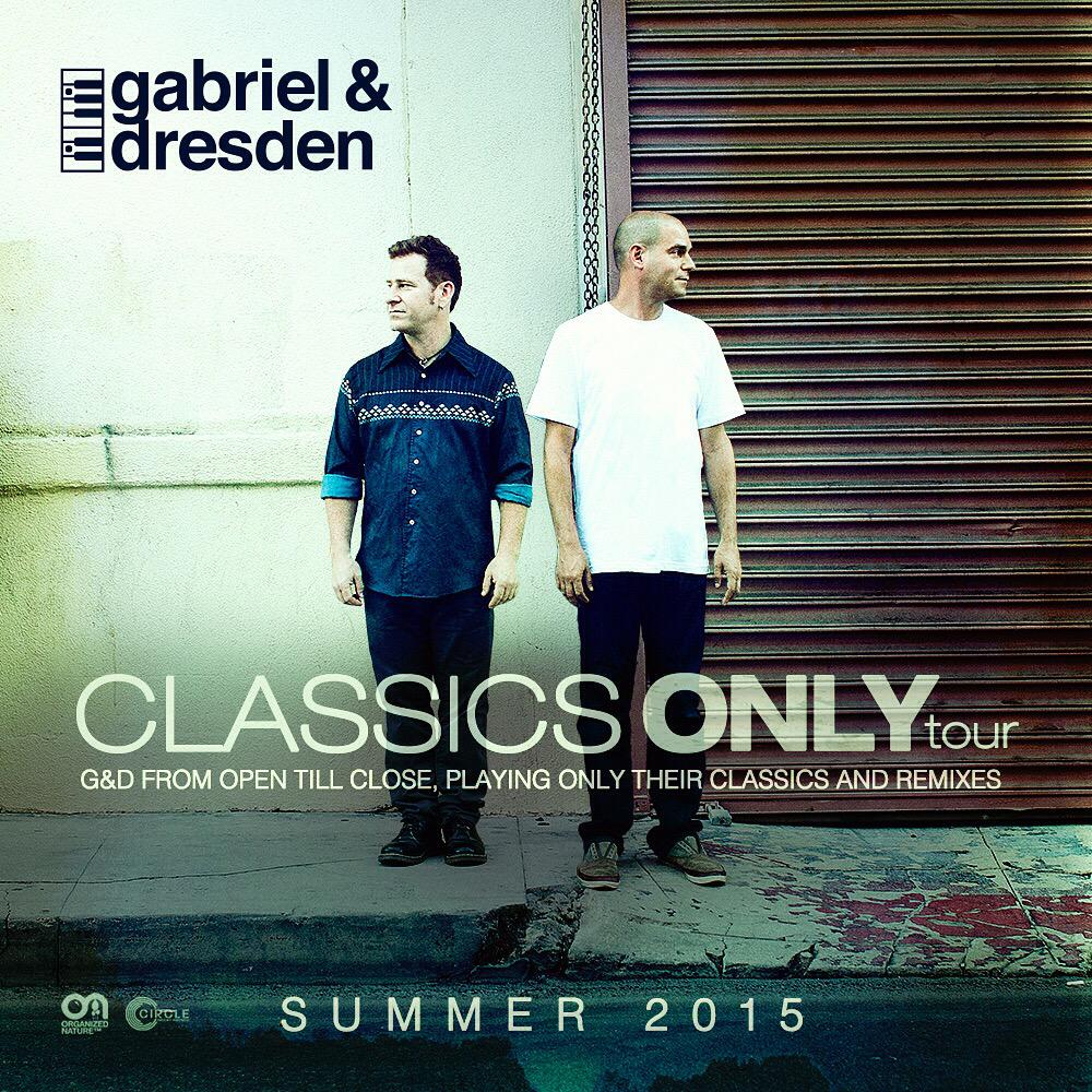 The Gabriel & Dresden Classics Only Tour. Open to close sets of all your favorite G&D classics. Summer 2015 http://t.co/mW6JweAuCr