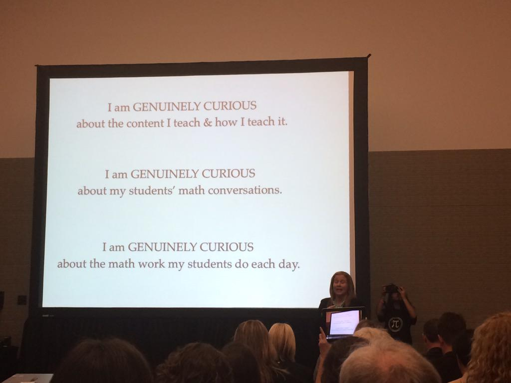 Be genuinely curious in math class! That means you, teacher. Yeah, YOU! via @MathMinds #shadowcon15 #NCTMBoston http://t.co/1niwSiGqSx