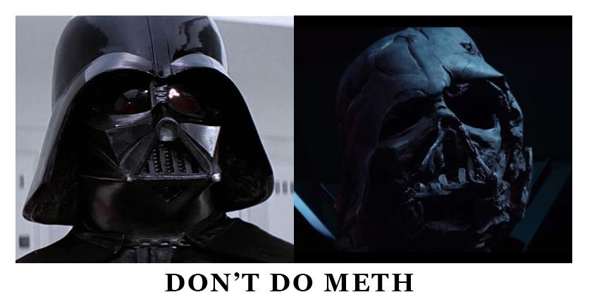 Don't do meth or you'll end up like a certain Sith Lord. #StarWarsTheForceAwakens http://t.co/jf155OOm7W