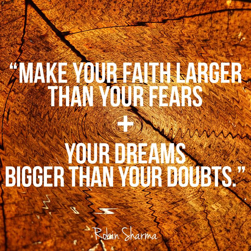 """Inspirational Quotes Motivation: Robin Sharma On Twitter: """"Make Your #faith Larger Than"""