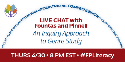 Thumbnail for Fountas and Pinnell Twitter Chat 4/30/15: An inquiry approach to genre study