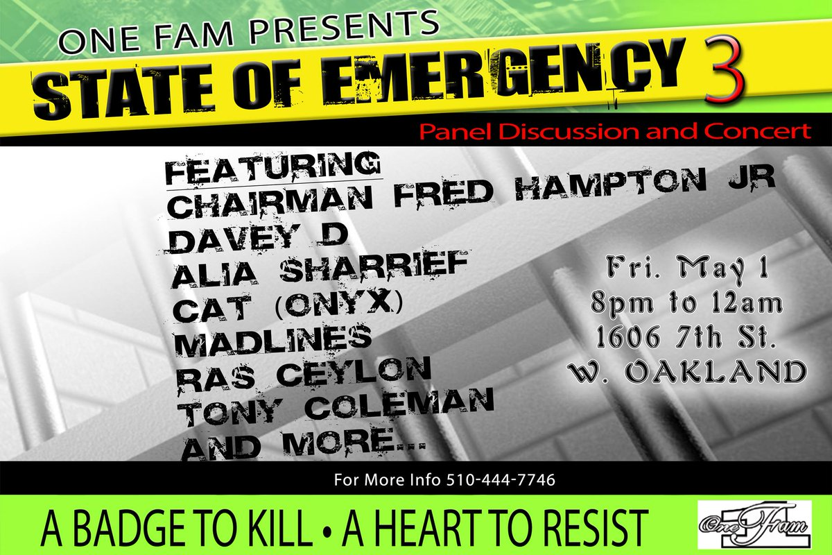 State of Emergency 3: Panel Discussion and Concert, with Fred Hampton Jr. @ Oakland | California | United States