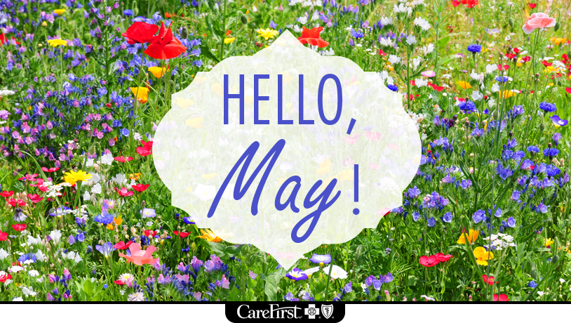 CareFirst On Twitter The Worlds Favorite Season Is Spring All Things Seem Possible In May