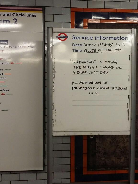Displayed at Euston Square tube in memory of Aidan Halligan this morning. Via Alex at Pathway http://t.co/6LQb8EZL2Y