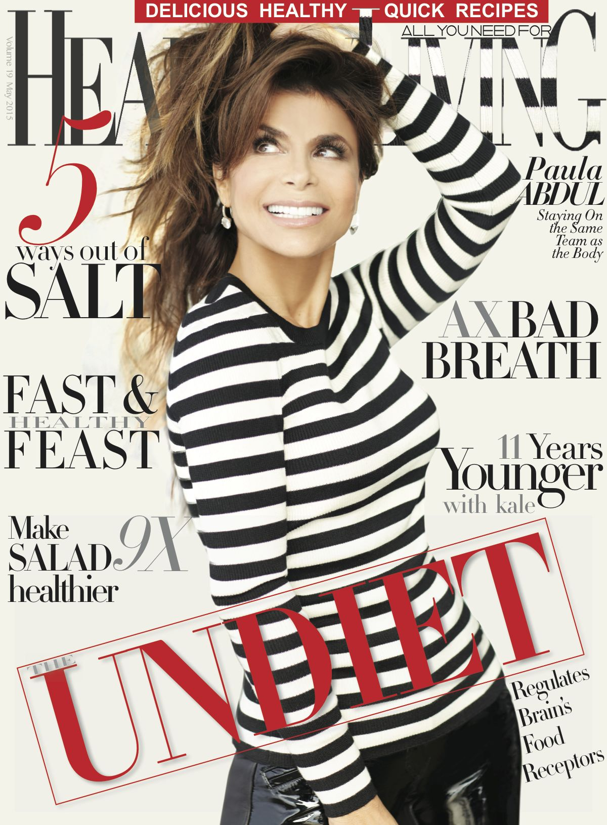 RT @USHealthyLivinG: If you ever want to be judged, then only by this fabulous and kindest ever judge! Our MAY cover girl is PAULA ABDUL!! …