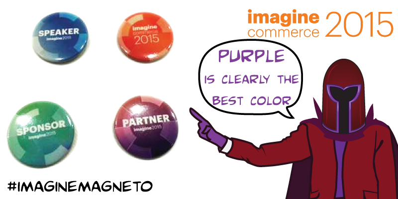 LawrenceByrd: (7 of N) Comic: 'Confusion @Magento-Imagine' nMagneto disagrees :) @rtehrani n#imaginecommerce #imaginemagneto http://t.co/RzPTrAF13y