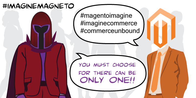 LawrenceByrd: (9ofN) Comic:'Confusion @Magento-Imagine?' n#magentoimagine #commerceunboundn#imaginecommerce #imaginemagneto http://t.co/Eb6O9WduWs