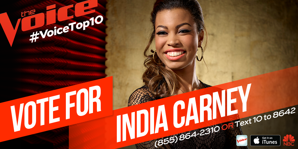 I couldn't be more proud of her! RT @NBCTheVoice: RT if you're running to vote for @indiacarney tonight! #VoiceTop10 http://t.co/esBDNDj0zo