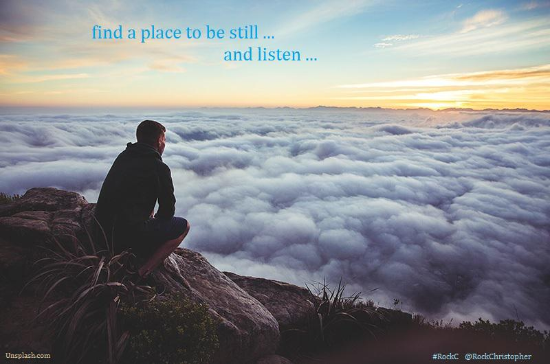 Find a place to be still ... and listen ... - #RockC #JoYTrain via @RockChristopher @med_and_more http://t.co/CZH1NyOoD7