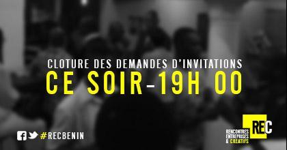 Dans exactement 3h, clôture des demandes d'invitations #RECBénin sur http://t.co/eYcI6HRjmG. #CCBénin #wasexo http://t.co/ncnyMeOTc3