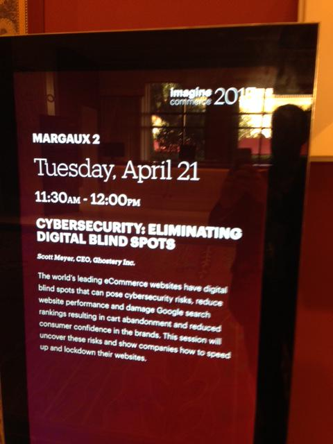 Scottmeyer: Cybersecurity: Eliminating Digital Blind Spots Today! 11:30 AM @ghostery #ImagineCommerce http://t.co/rSCnUJayPN
