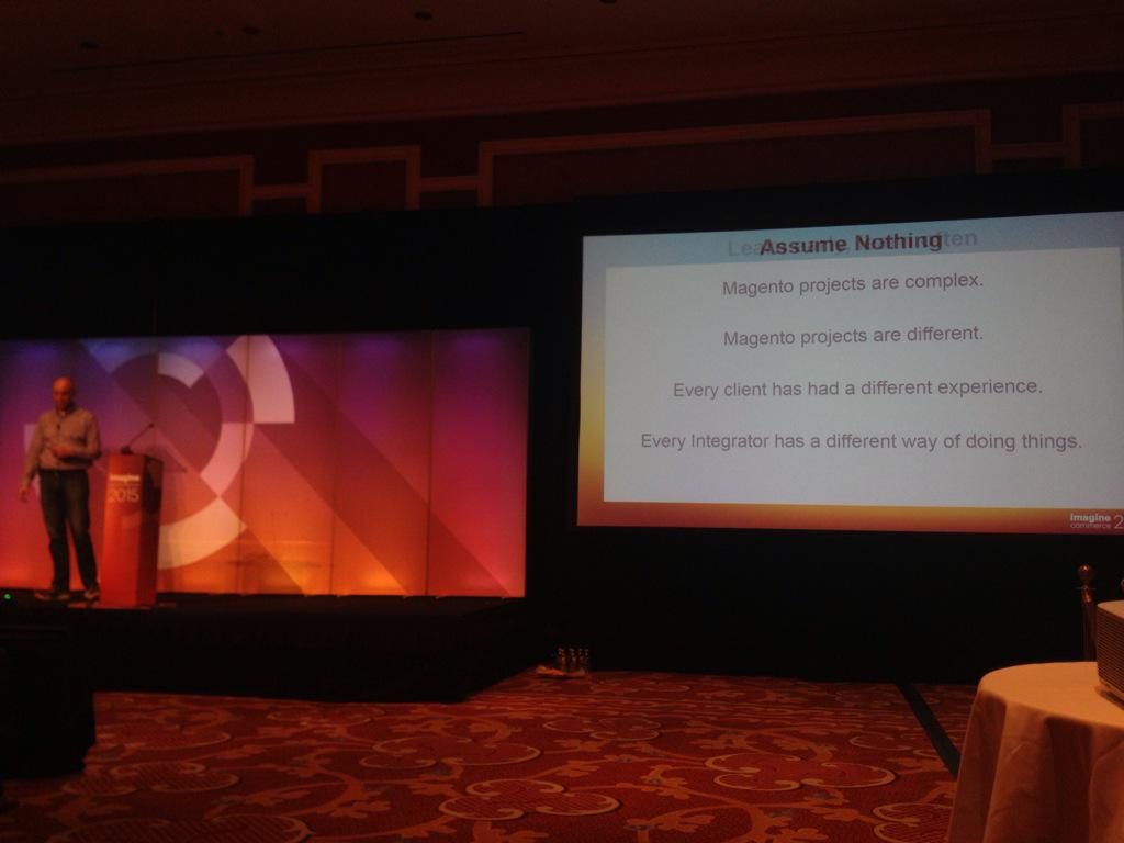 aronstanic: When starting a #Magento project, assume nothing - @brentwpeterson at #ImagineCommerce http://t.co/SMlkA9m3PI