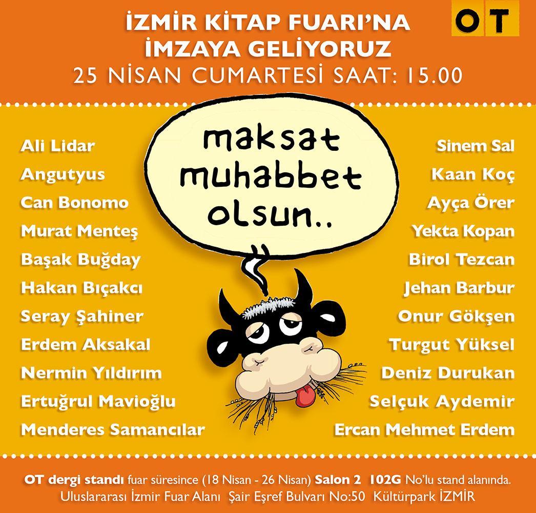 OT Dergi olarak İzmir Kitap Fuarı'na geliyoruz. Cumartesi 15.00 gibi görüşmek üzere. @otdergi http://t.co/qWuonV7P7c