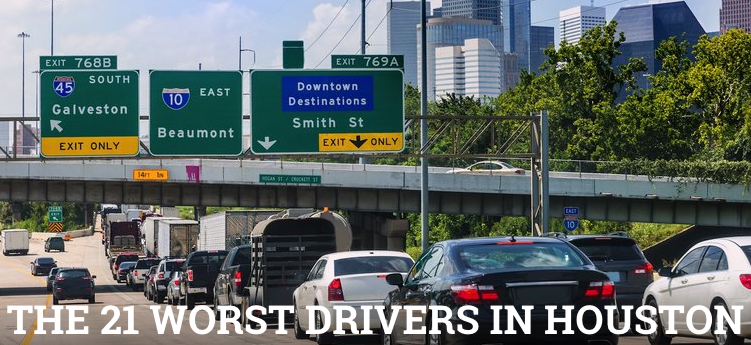 The 21 Worst Drivers in Houston: http://t.co/Db9BDjxBoZ http://t.co/oWiDM4XF17