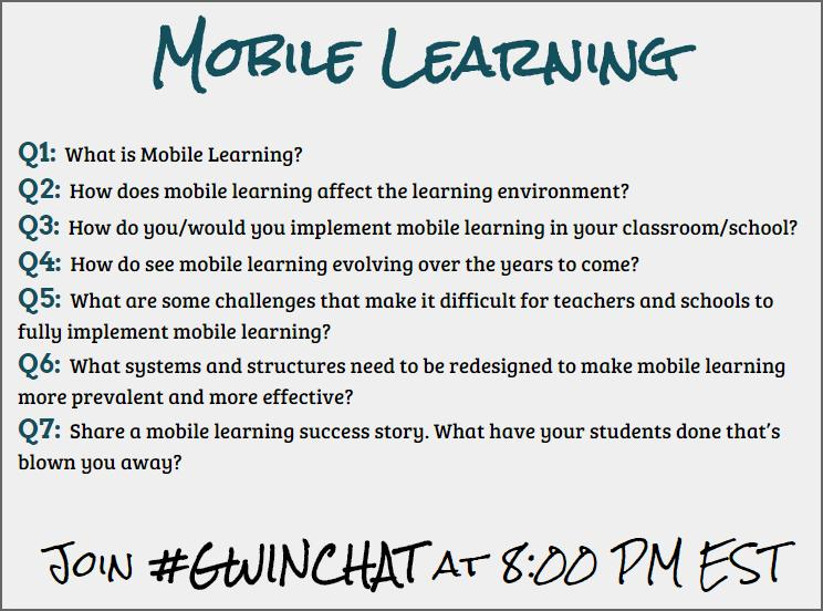 "#Gwinchat is starting in 1 hour! Here's a preview of the ""Mobile Learning"" questions for tonight. http://t.co/icDJopRNVm"
