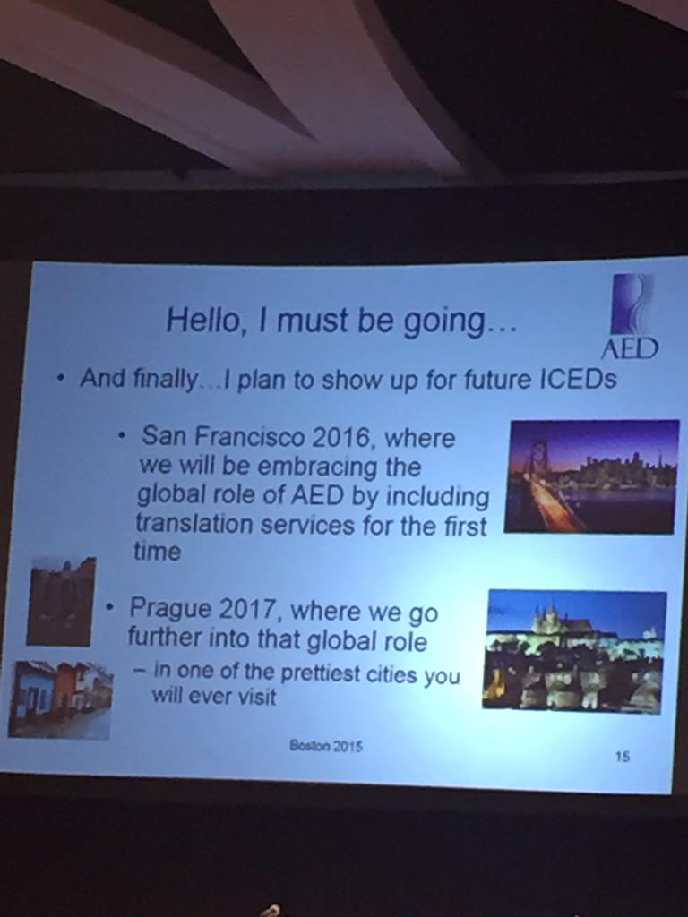 AED goals to continue to grow as a TRULY international organization. Translation services in SF in 2016! #ICED2015 http://t.co/VtOE0u9Fi1