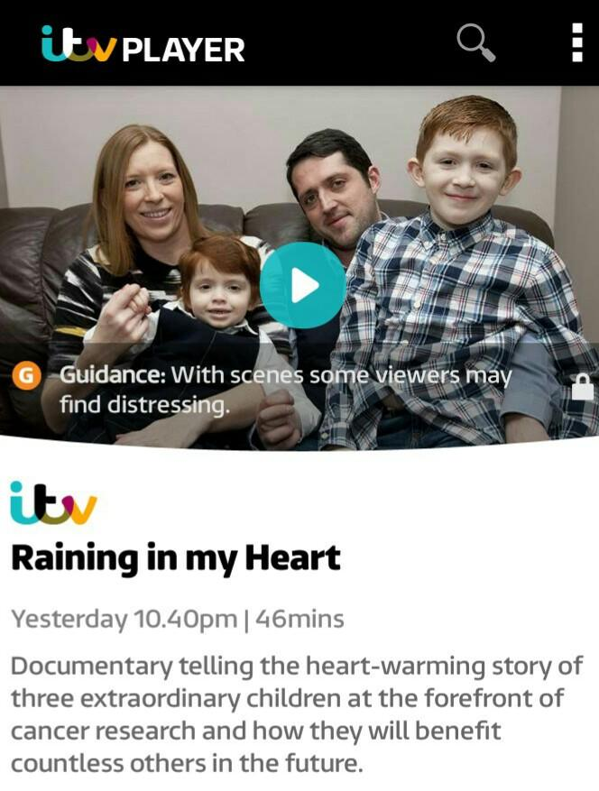 RT @Chloeballoqui: @lemontwittor Story of 3 remarkable kids fighting cancer. #RainingInMyHeart is on @itvplayer. Please RT? x #SaveChloe ht…