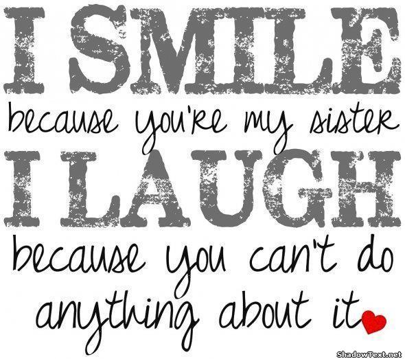 Funny I Love You Quotes For Sisters : Sister Quotes (@sisterquotes_) Twitter