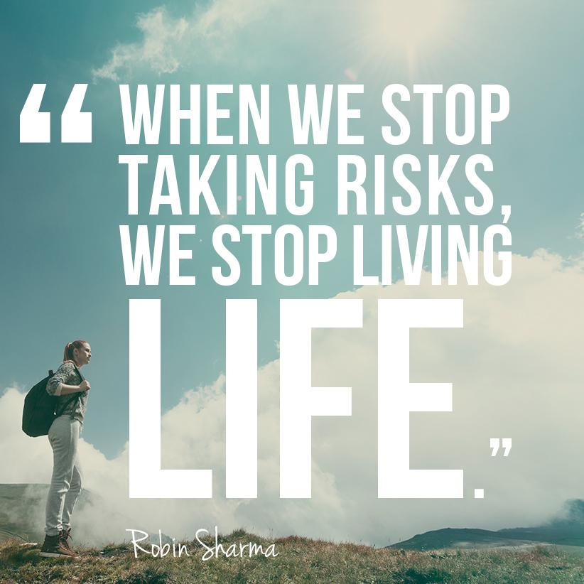 """Quotes About Taking Chances And Living Life: Robin Sharma On Twitter: """"When We Stop Taking #risks, We"""