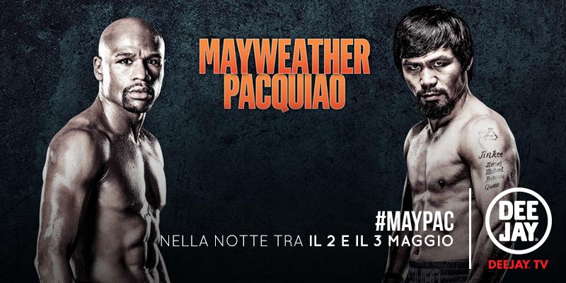 Boxe: Mayweather vs Pacquiao, diretta tv streaming su Deejay TV