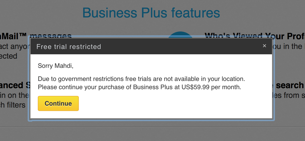 Sorry! You're Iranian, we've restrictions giving it to you for free but if you wanna pay we love you! @LinkedIn #fail http://t.co/822eaDU2eu