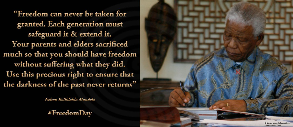 """""""Freedom can never be taken for granted. Each generation must safeguard it & extend it"""" #NelsonMandela #FreedomDay http://t.co/iMQvgYerhk"""