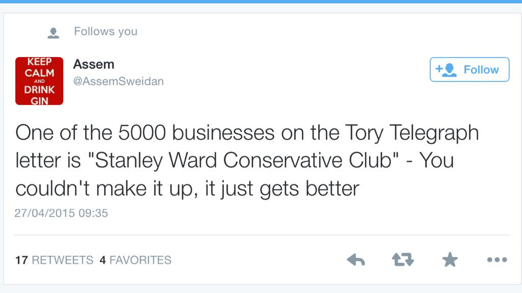 """RT @sturdyAlex: Signatory 4143 of the """"small business owners"""" letter is """"Stanley Ward Conservative Club"""". How utterly embarrassing. http://…"""