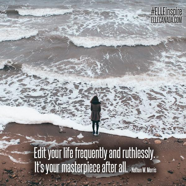 Edit your life frequently and ruthlessly. It's your masterpiece after all. #ELLEinspire http://t.co/5B34TpAMxJ